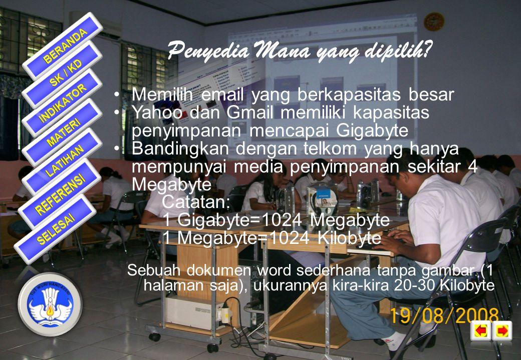 Membuat e-mail  Untuk membuat e-mail, terlebih dahulu harus mendaftar ke penyedia email  Beberapa penyedia e-Mail:  Mail.yahoo.com – milik yahoo  Gmail.com – milik google  Mail.telkom.net – penyedia email lokal, milik telkom  Plasa.com – penyedia email lokal