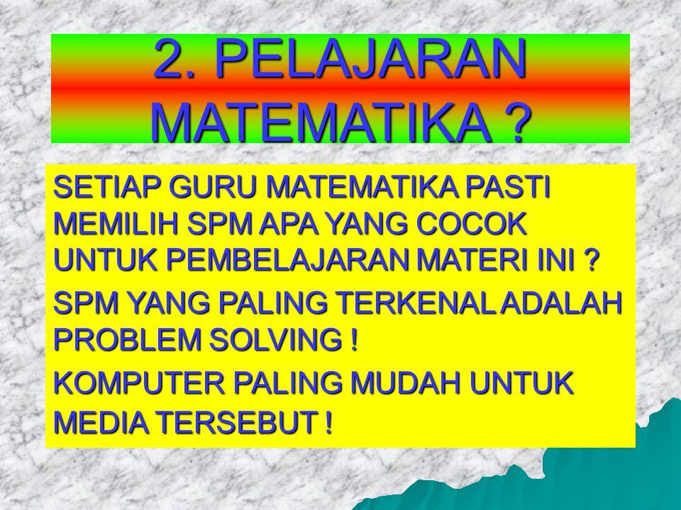 2.PELAJARAN MATEMATIKA .
