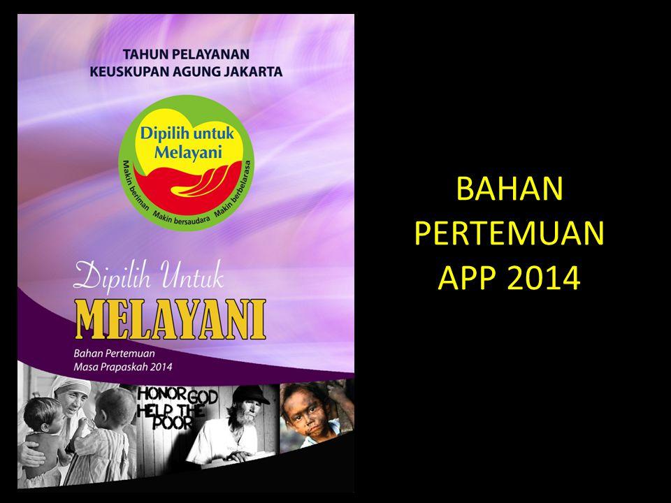 TEMA APP (2011) Mari Berbagi, (2012)Dipersatukan dalam Ekaristi, Diutus untuk Berbagi, (2013)Makin Beriman, Makin Bersaudara dan Makin Berbelarasa.