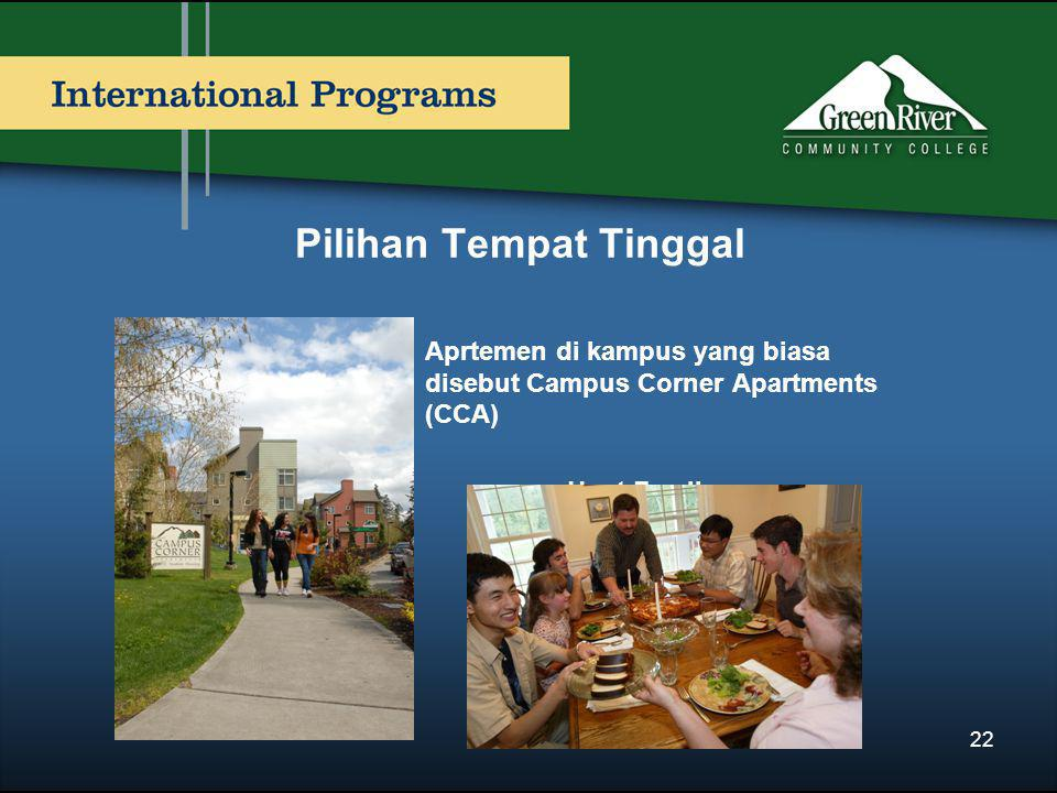 Pilihan Tempat Tinggal Aprtemen di kampus yang biasa disebut Campus Corner Apartments (CCA) Host Family 22