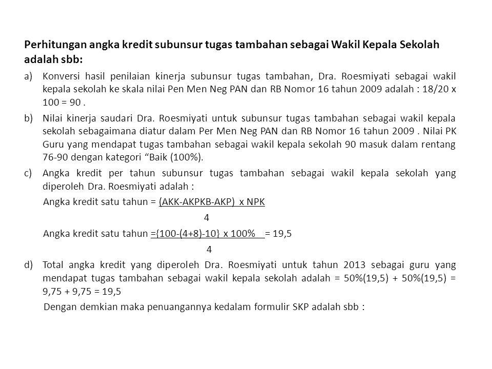 16 Jakarta, 4 Januari 2013 Pejabat PenilaiPegawai Negeri Sipil Yang Dinilai ( Joko Sulistiyo.