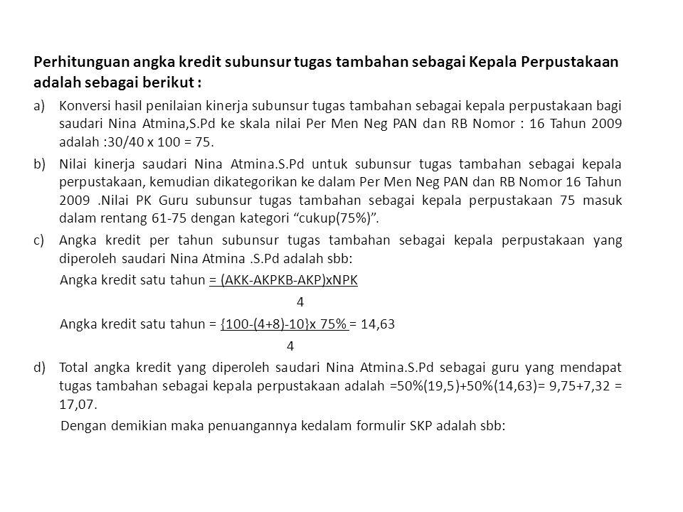 20 Jakarta, 4 Januari 2013 Pejabat PenilaiPegawai Negeri Sipil Yang Dinilai ( Sudarman.