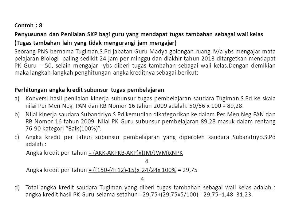 31 Jakarta, 4 Januari 2013 Pejabat PenilaiPegawai Negeri Sipil Yang Dinilai ( Subaryadi.