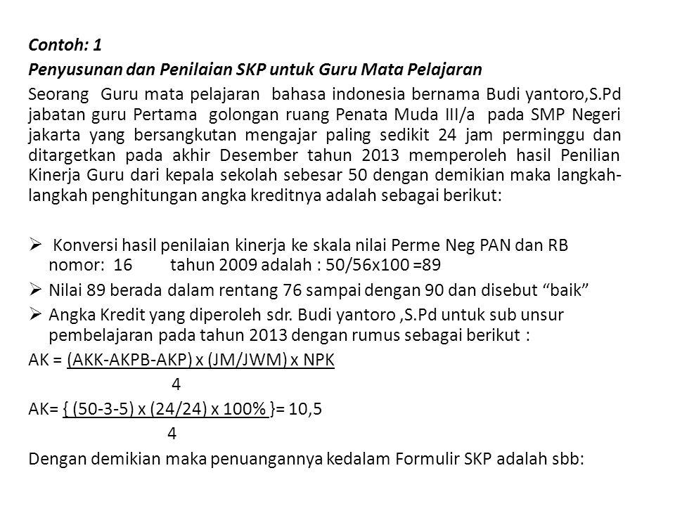 5 Jakarta, 4 Januari 2013 Pejabat PenilaiPegawai Negeri Sipil Yang Dinilai ( Sri Handayani,S.Pd.M.Pd)(Budi yantoro,S.Pd) NIP.