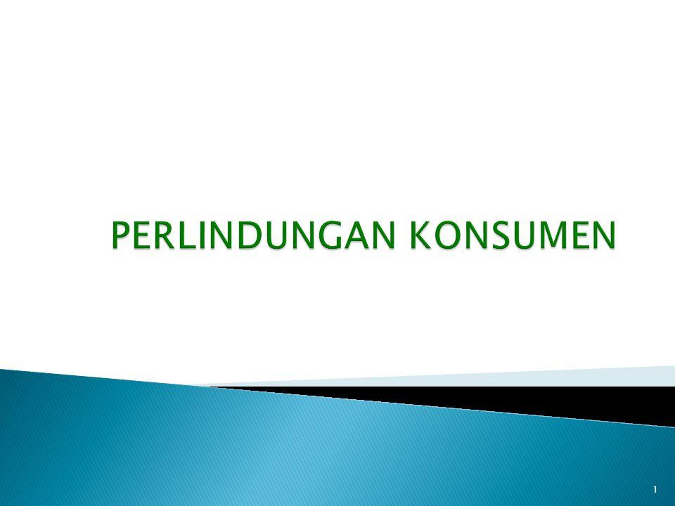  Digabungkan dengan Hukum Persaingan dengan nama Antitrust and Consumers Protection.