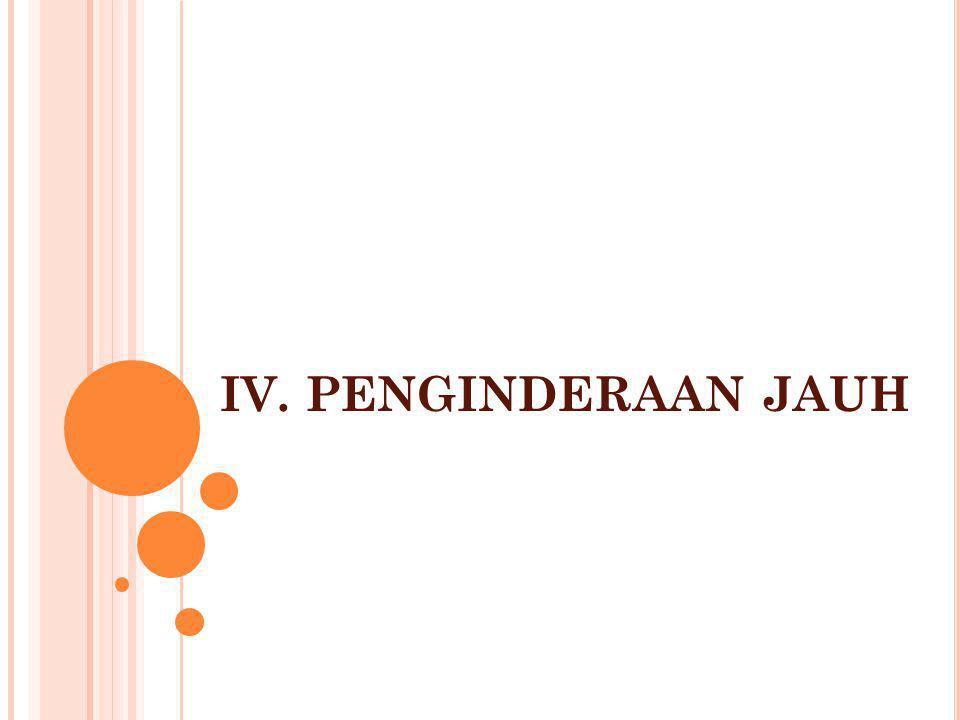 1.PENGERTIAN PENGINDERAAN JAUH Sabins (1996) dalam Kerle, et al.