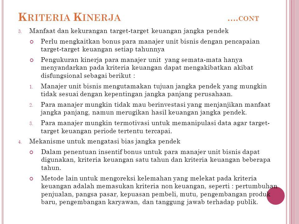 K RITERIA K INERJA ….CONT 3.