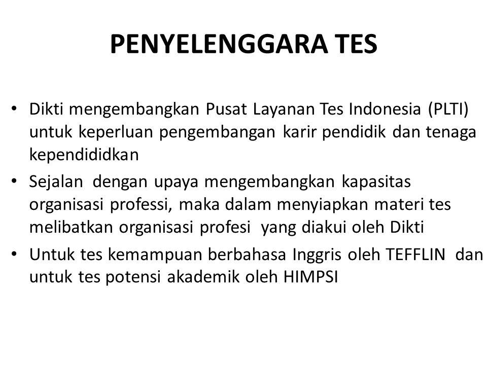 • Dikti mengembangkan Pusat Layanan Tes Indonesia (PLTI) untuk keperluan pengembangan karir pendidik dan tenaga kependididkan • Sejalan dengan upaya m