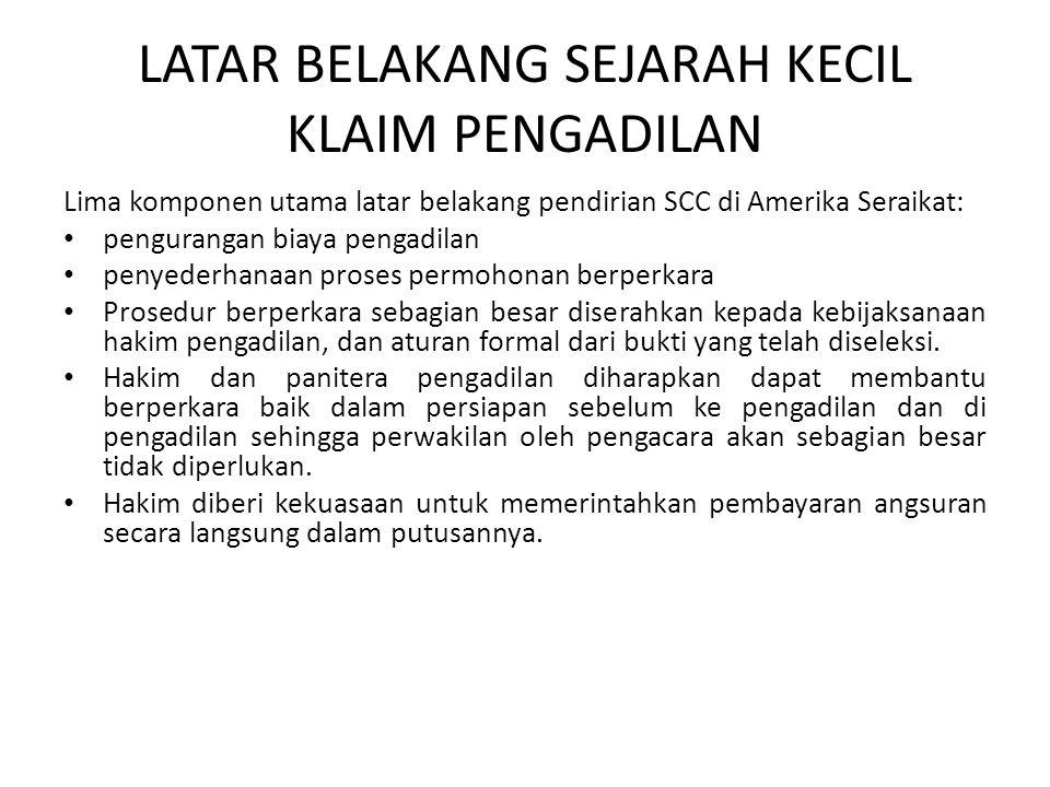 PENGATURAN SMALL CLAIM COURT DI BEBERAPA NEGARA • KOREA SELATAN-TRIAL OF SMALL CLAIMS ACT (TSCA) • SINGAPORE- SMALL CLAIMS TRIBUNAL ACT (SCTA) • PHILIPPINEA.M.