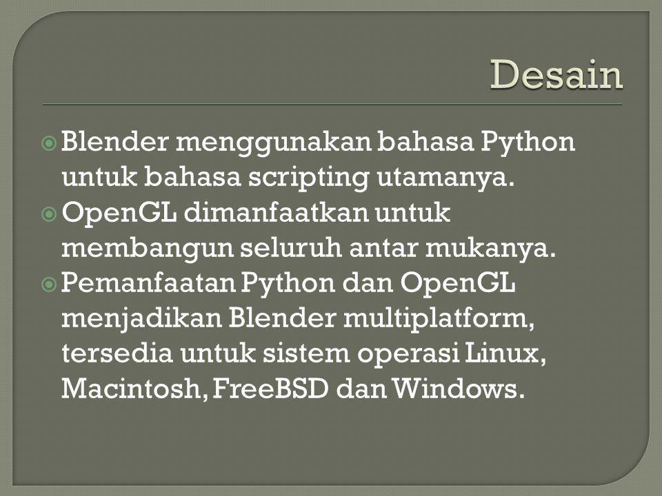  Blender menggunakan bahasa Python untuk bahasa scripting utamanya.  OpenGL dimanfaatkan untuk membangun seluruh antar mukanya.  Pemanfaatan Python