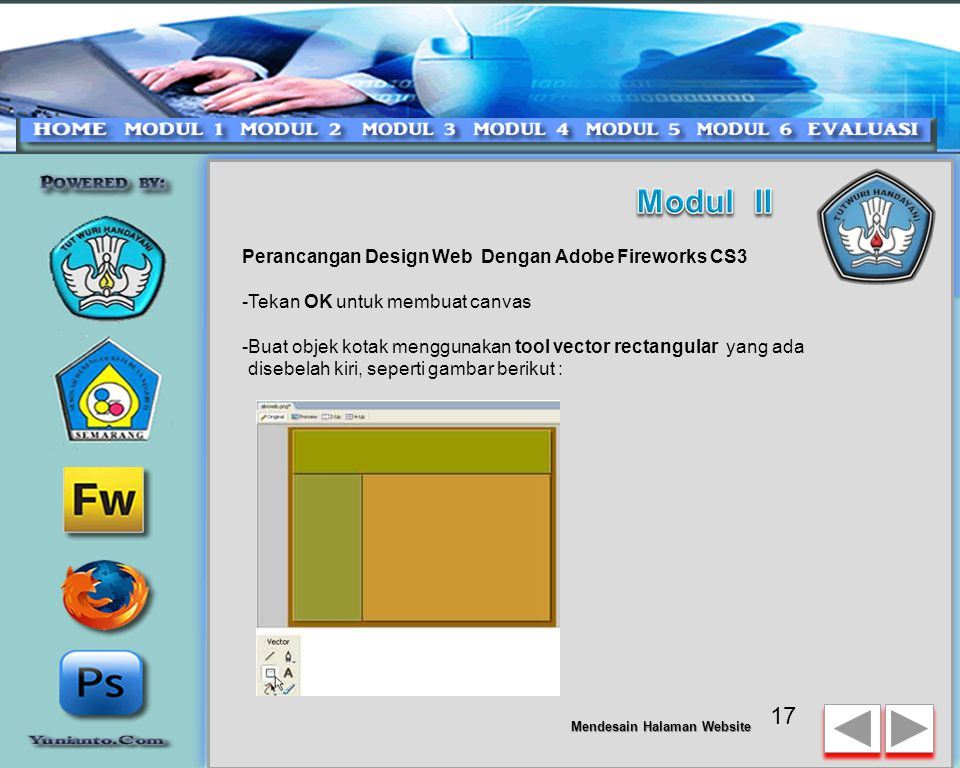 Perancangan Design Web Dengan Adobe Fireworks CS3 Setelah web folder siap, selanjutnya Ikuti tahapan perancangan grafis web anda -Buka Fireworks yang telah anda install sebelumnya.