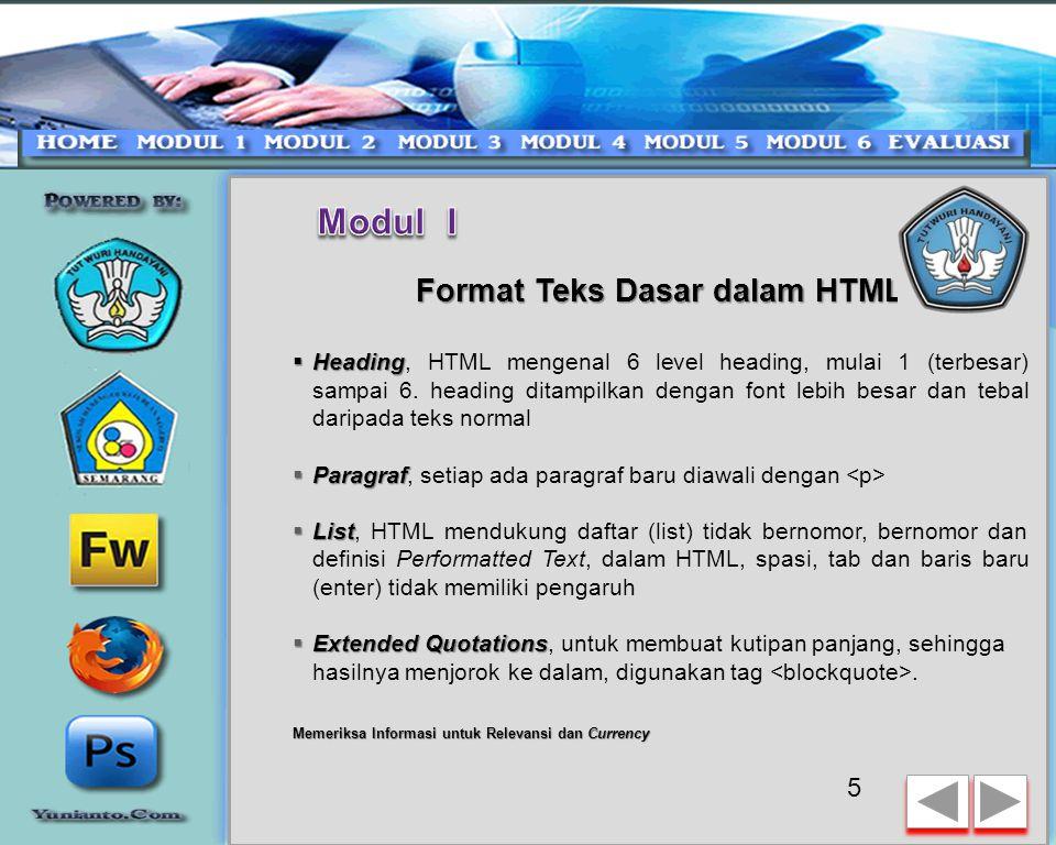 Struktur dasar dokumen HTML berisi elemen-elemen atau tag : mendefinisikan bahwa teks yang berada diantara kedua tag tersebut adalah file HTML.