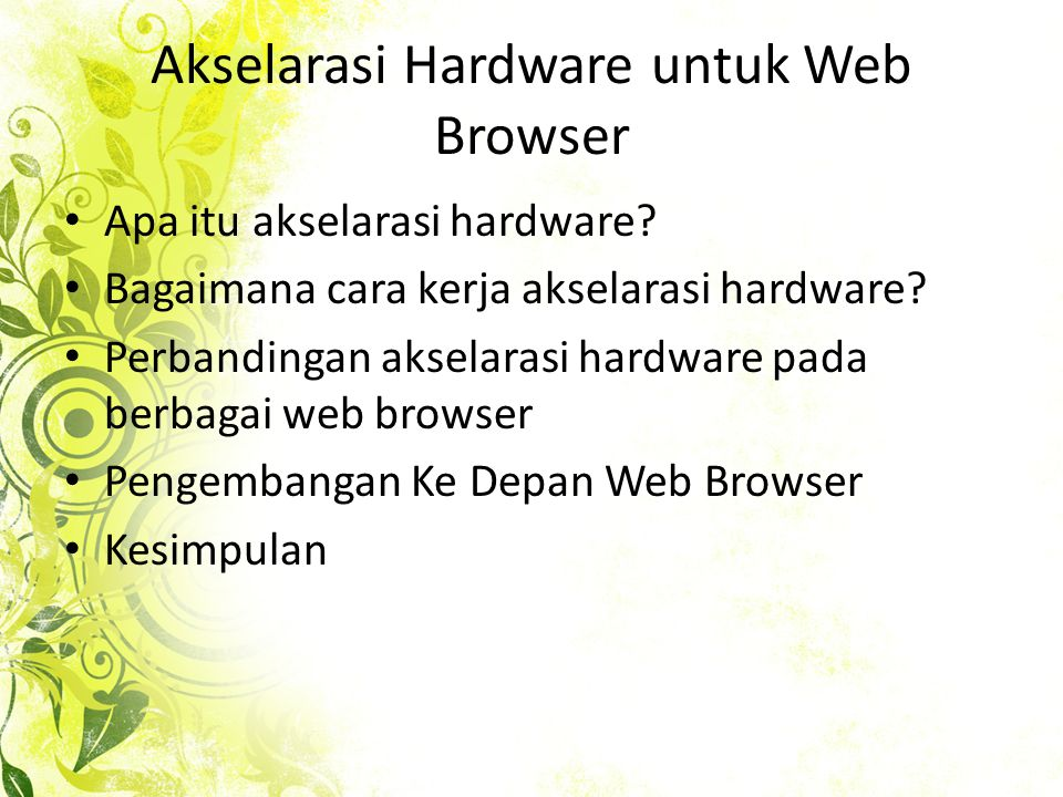 Akselarasi Hardware untuk Web Browser • Apa itu akselarasi hardware.