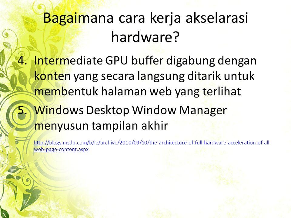 Bagaimana cara kerja akselarasi hardware.
