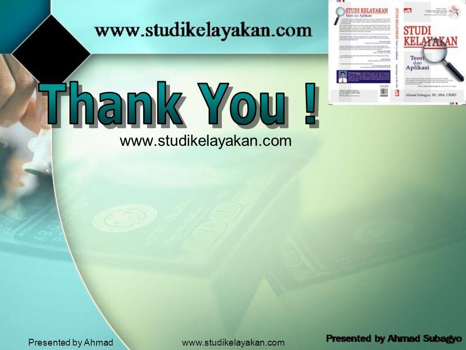 Presented by Ahmad Subagyo www.studikelayakan.com