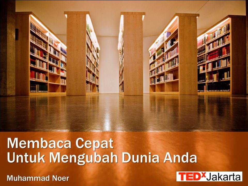 Membaca Cepat Untuk Mengubah Dunia Anda Muhammad Noer