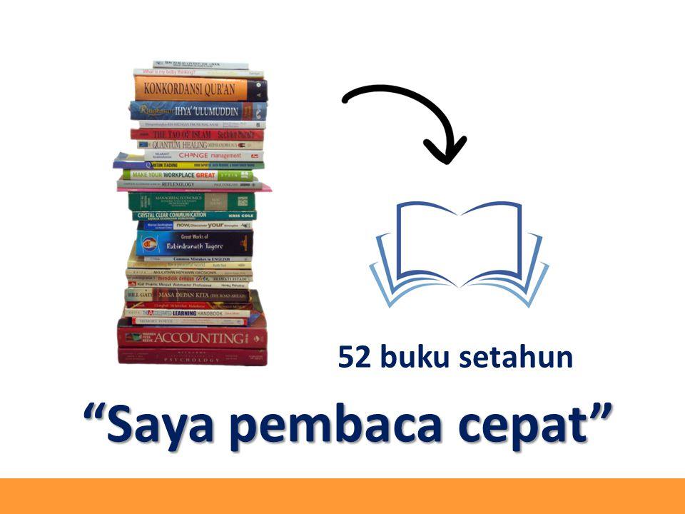 "52 buku setahun ""Saya pembaca cepat"""