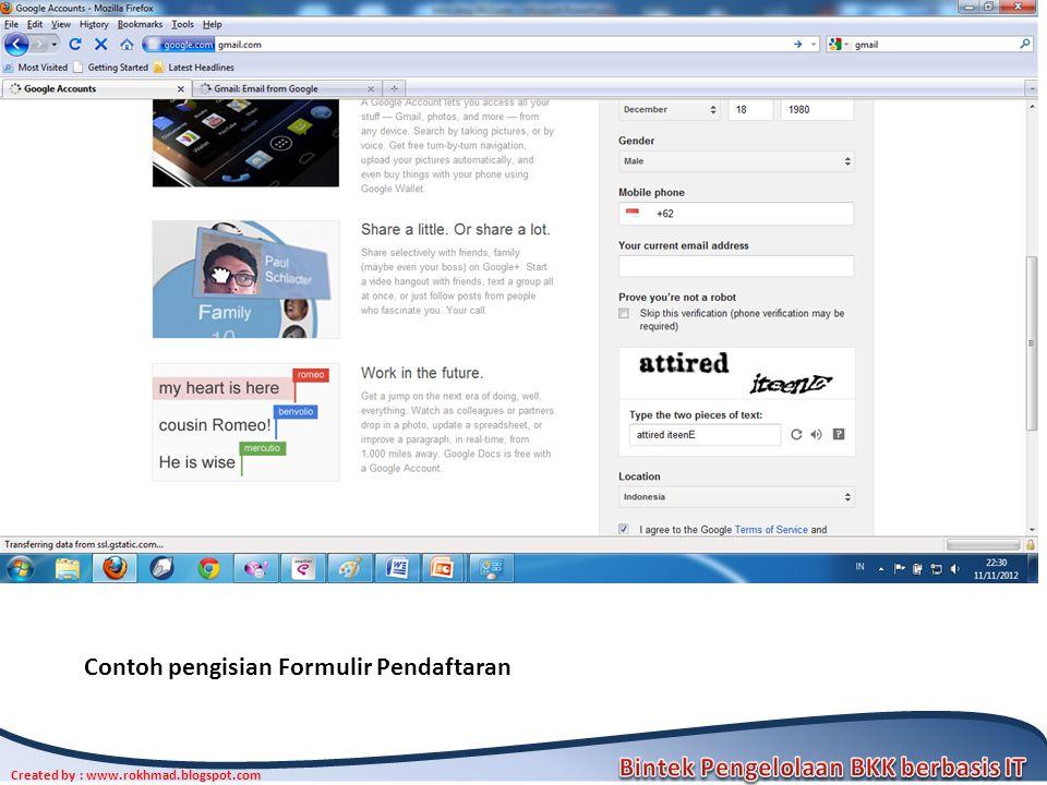 Created by : www.rokhmad.blogspot.com Contoh pengisian Formulir Pendaftaran