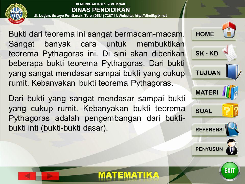 PEMERINTAH KOTA PONTIANAK DINAS PENDIDIKAN Jl. Letjen. Sutoyo Pontianak, Telp. (0561) 736711, Website: http://dindikptk.net 5 5.1. Pembuktian Teorema