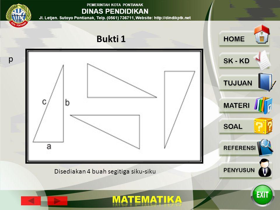 PEMERINTAH KOTA PONTIANAK DINAS PENDIDIKAN Jl. Letjen. Sutoyo Pontianak, Telp. (0561) 736711, Website: http://dindikptk.net 6 Bukti dari teorema ini s