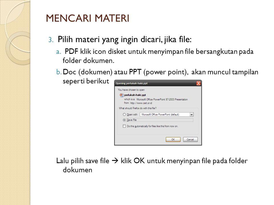 MENCARI MATERI 3. Pilih materi yang ingin dicari, jika file: a.