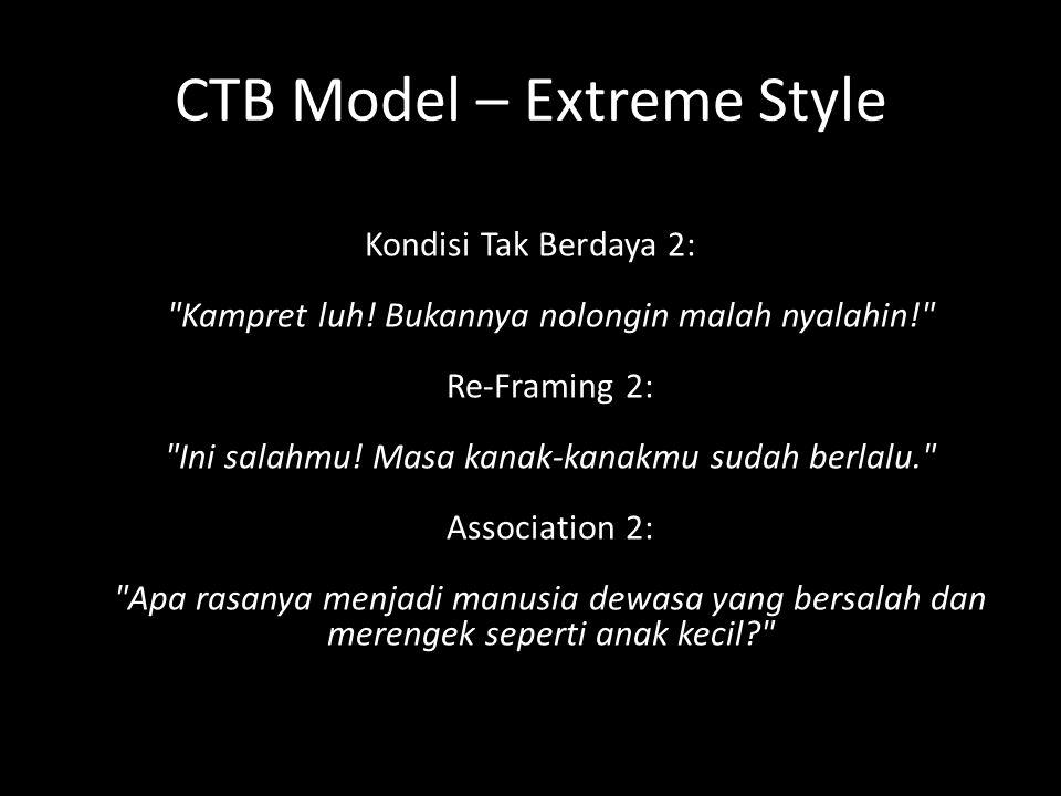 CTB Model – Extreme Style Kondisi Tak Berdaya 2: Kampret luh.