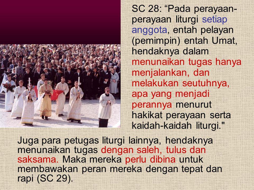 """Konstitusi Liturgi Sacrosanctum Concilium/SC 42: """"Dalam Gerejanya Uskup tidak dapat selalu atau di mana-mana memimpin sendiri segenap kawanannya. Maka"""