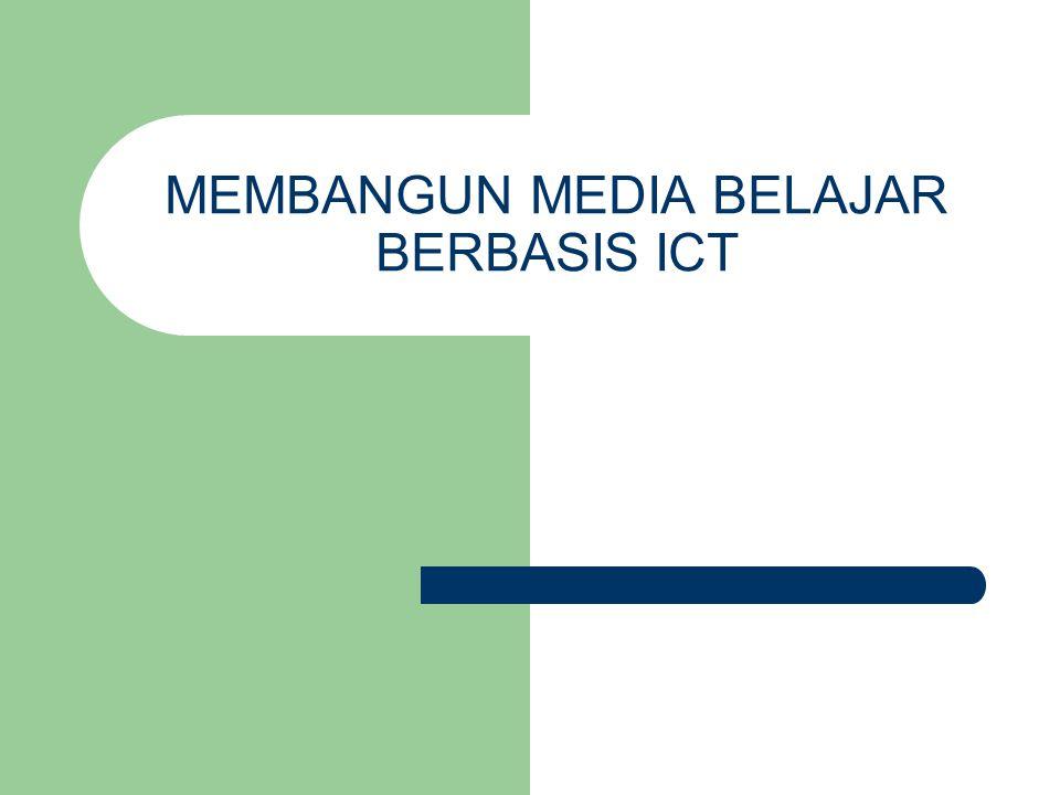 MEMBANGUN MEDIA BELAJAR BERBASIS ICT