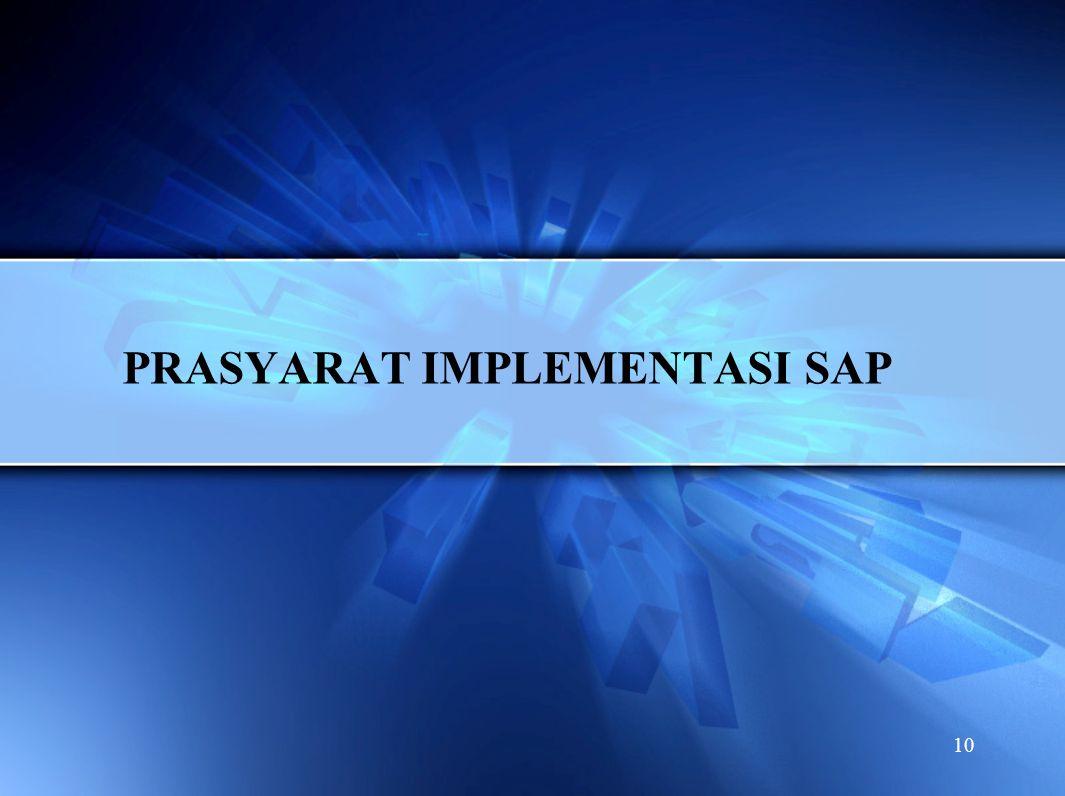 10 PRASYARAT IMPLEMENTASI SAP