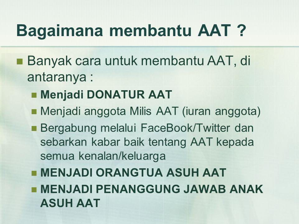 Bagaimana membantu AAT .
