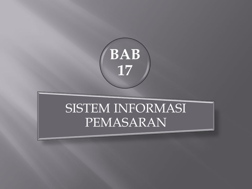 BAB 17 SISTEM INFORMASI PEMASARAN