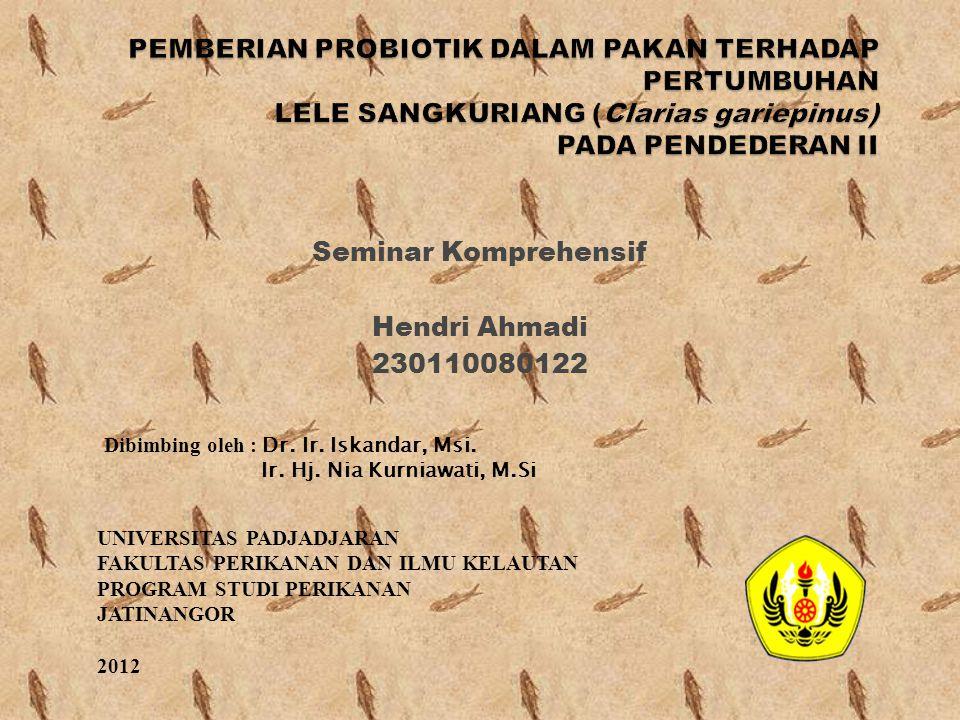 Seminar Komprehensif Hendri Ahmadi 230110080122 Dibimbing oleh : Dr. Ir. Iskandar, Msi. Ir. Hj. Nia Kurniawati, M.Si UNIVERSITAS PADJADJARAN FAKULTAS