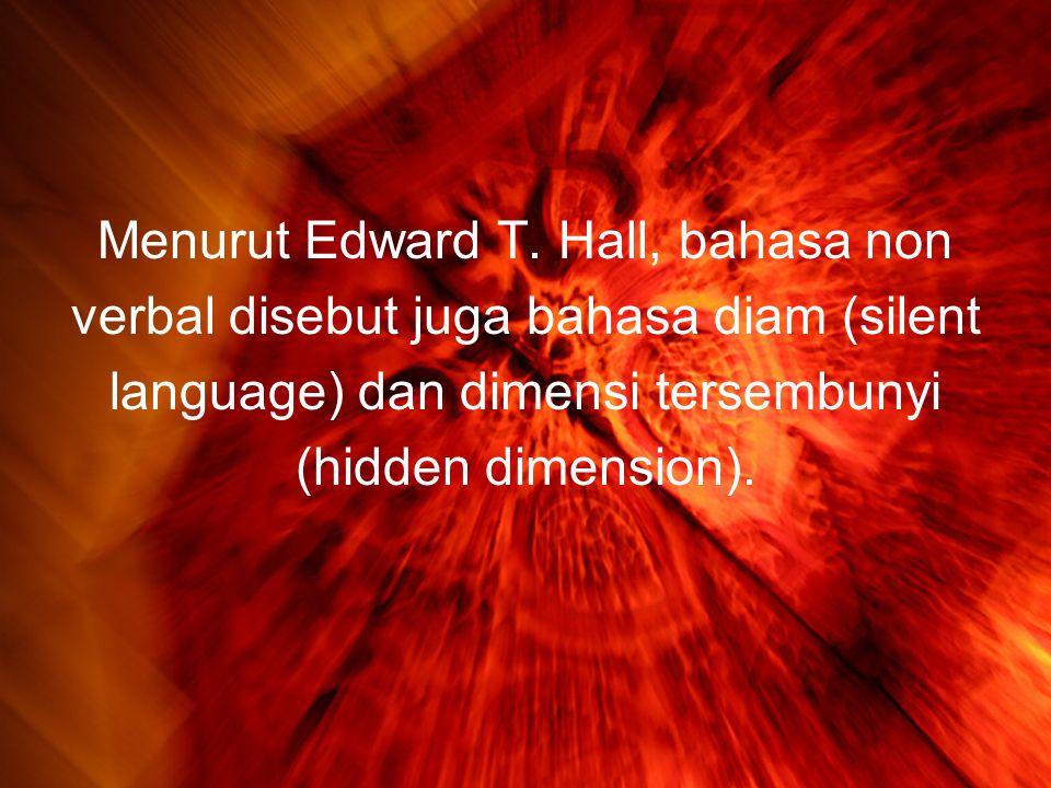 Menurut Edward T.