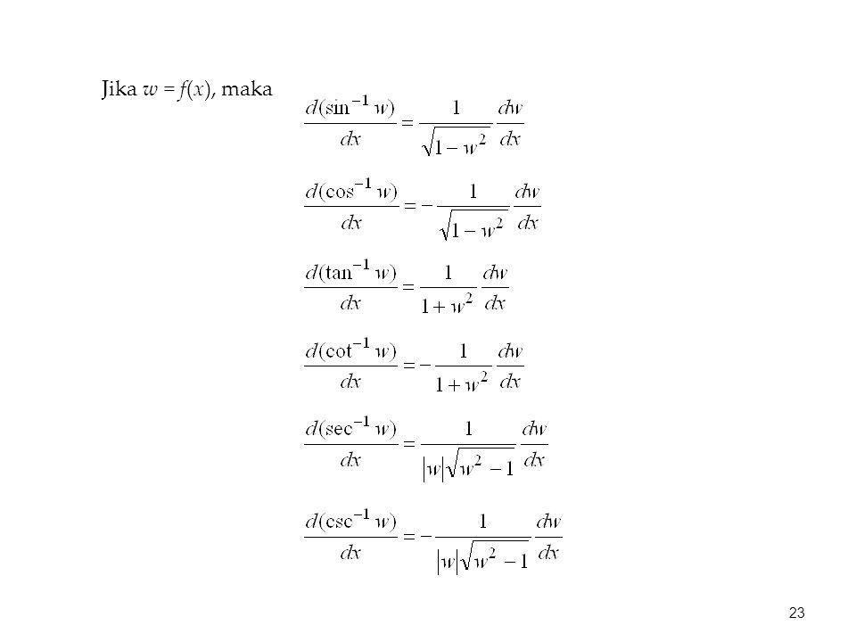 Jika w = f(x), maka 23