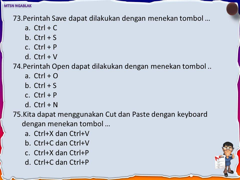 70.Untuk memindahkan kursor ke akhir dokumen kita dapat menekan tombol … pada keyboard. a.End b.Ctrl + Home c.Page Down d.Ctrl + End 71.Untuk menyelek