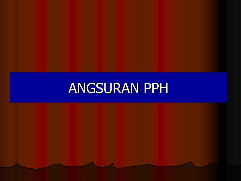 ANGSURAN PPH