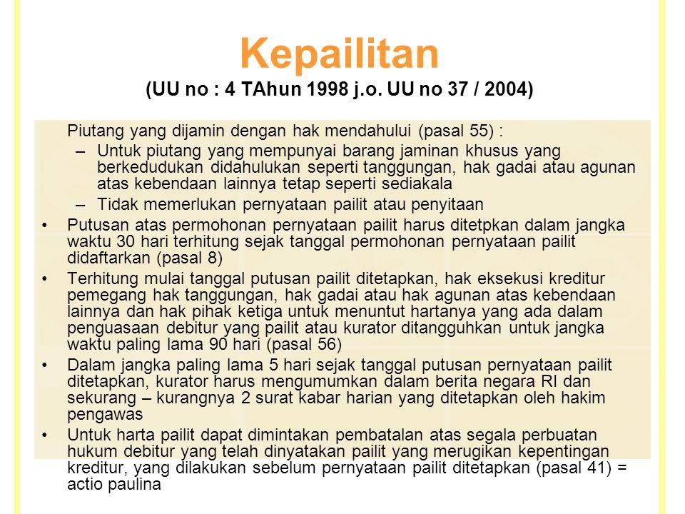 Kepailitan (UU no : 4 TAhun 1998 j.o.