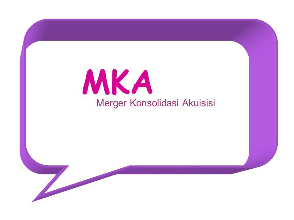 MKA Merger Konsolidasi Akuisisi