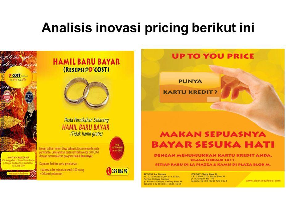 Analisis inovasi pricing berikut ini