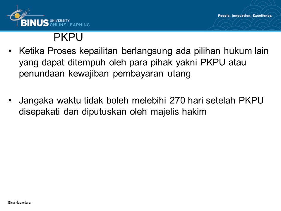 PKPU •Ketika Proses kepailitan berlangsung ada pilihan hukum lain yang dapat ditempuh oleh para pihak yakni PKPU atau penundaan kewajiban pembayaran u