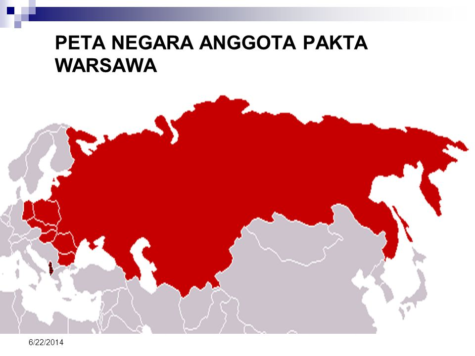 6/22/2014 Bidang Militer Munculnya sistem Aliansi / Pakta Pertahanan Negara yang mempunyai musuh yang sama berusaha membentuk wadah guna mempertahanka