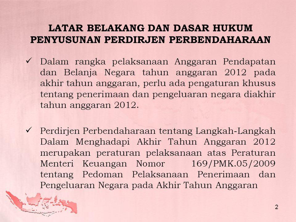  SP2HL untuk realisasi sampai dengan tanggal 31 Desember 2012 harus telah diterima KPPN paling lambat tanggal 11 Januari 2013  Berdasarkan SP2HL, KPPN menerbitkan SPHL tahun anggaran 2012 dengan tanggal 31 Desember 2012, paling lambat tanggal 17 Januari 2013.