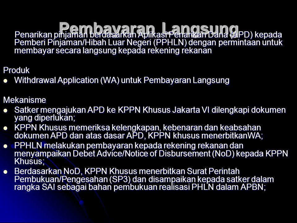 b.L/C melalui Rekening Khusus  Berdasarkan surat permintaan SKM RK-L/C dari satker, KPPK Khusus menerbitkan Surat Kuasa Membayar (SKM) RK-L/C kepada