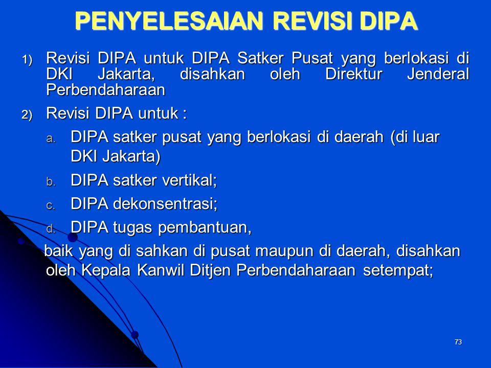 72 PENCAIRAN DANA BLOKIR ATAU TANDA BINTANG (*)  Diajukan oleh PA/KPA kepada Kepala Kantor Wilayah Ditjen Perbendaharaan untuk Satker Daerah, dan kep