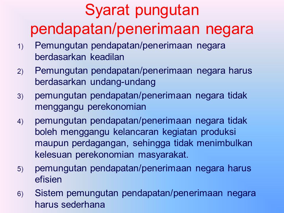 Fungsi Pendapatan/Penerimaan 1) 1) Fungsi anggaran (budgetair) dalam arti bahwa pendapatan/ penerimaan negara sebagai sumber dana bagi pemerintah untu