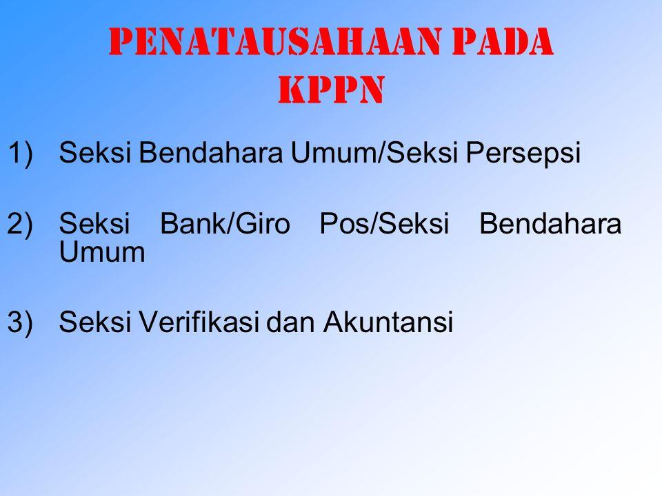 DOKUMEN SUMBER PENERIMAAN (2) Seluruh dokumen sumber penerimaan negara dinyatakan sah setelah mendapat Nomor transaksi Penerimaan Negara (NTPN) dan No