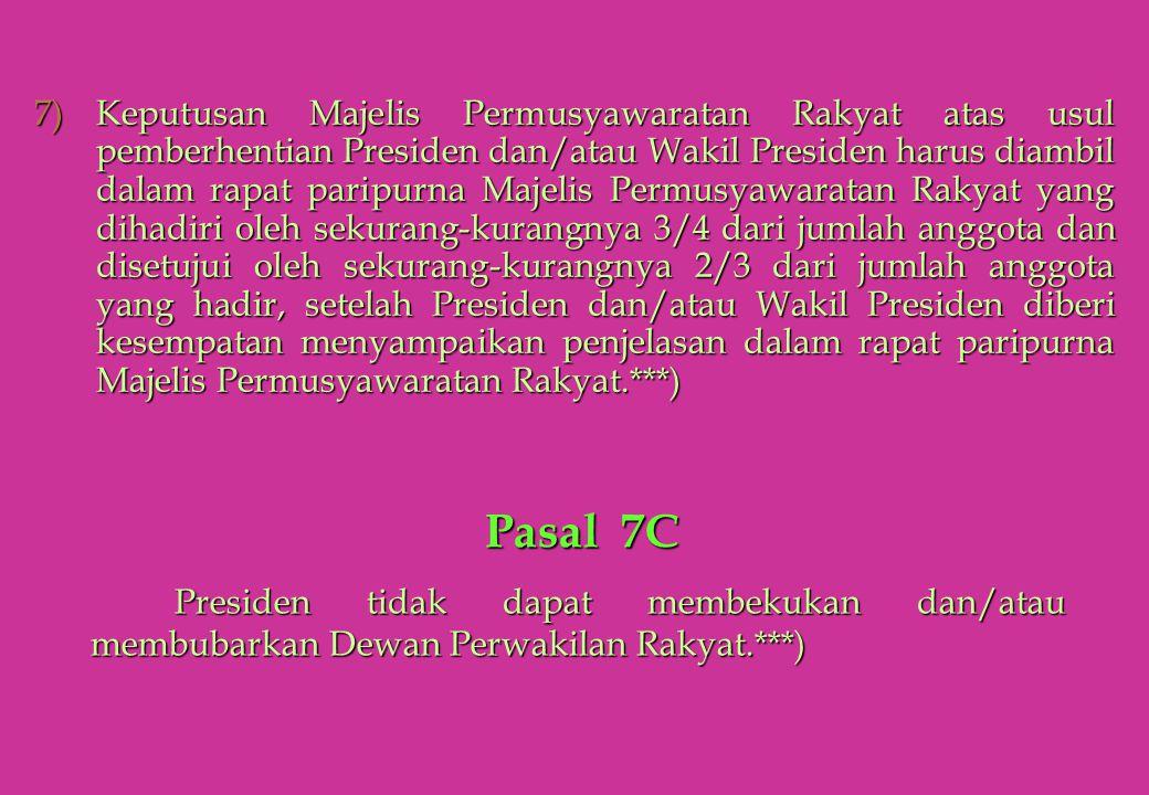 7)Keputusan Majelis Permusyawaratan Rakyat atas usul pemberhentian Presiden dan/atau Wakil Presiden harus diambil dalam rapat paripurna Majelis Permus