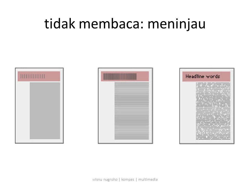 tidak membaca: meninjau wisnu nugroho | kompas | multimedia