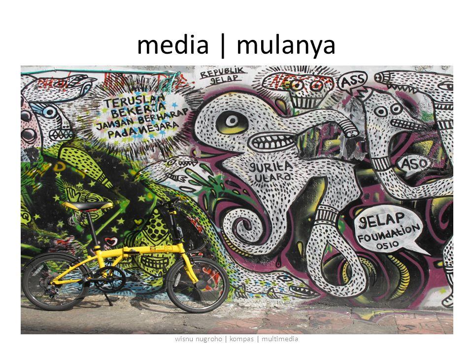 media | mulanya wisnu nugroho | kompas | multimedia
