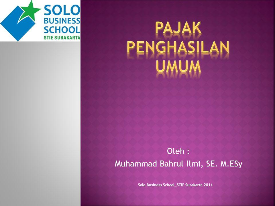 Oleh : Muhammad Bahrul Ilmi, SE. M.ESy